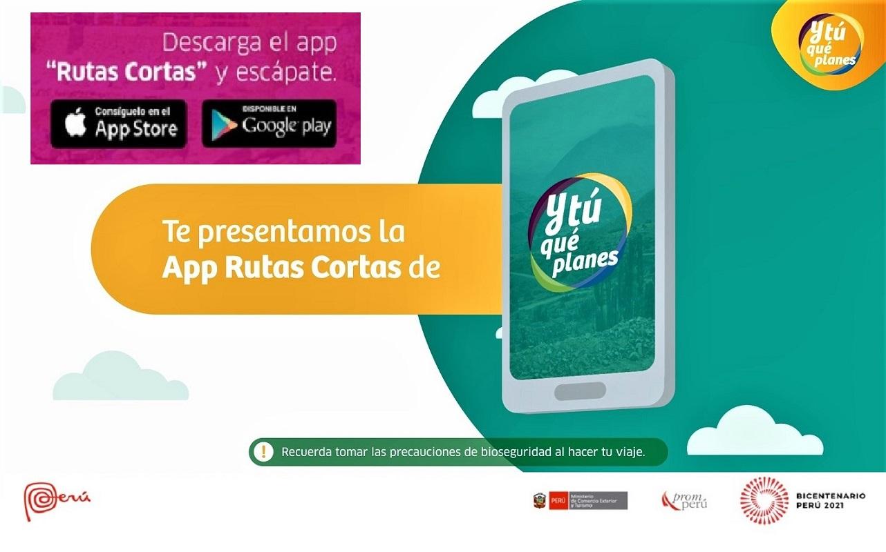 """PROMPERÚ presenta aplicativo móvil para viajar a destinos cercanos, ven y únete a """"Y tú qué planes – Rutas Cortas""""."""