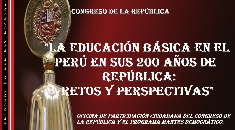 """Invitación a la videoconferencia: """"La Educación Básica en el Perú en sus 200 años de República: Retos y Perspectivas"""""""