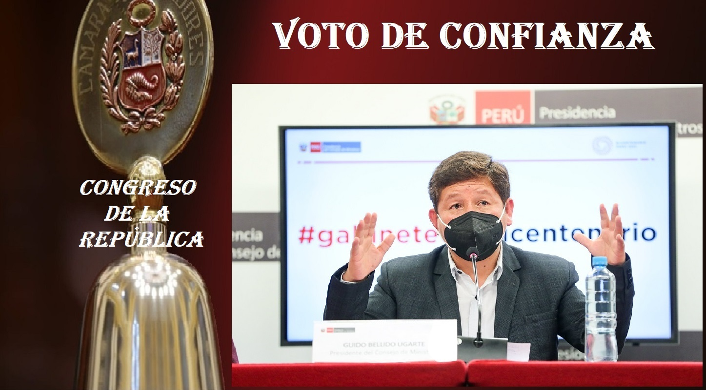 Jueves 26 de agosto el gabinete que lidera Guido Bellido, será recibido por el Pleno del Congreso, para el voto de confianza.