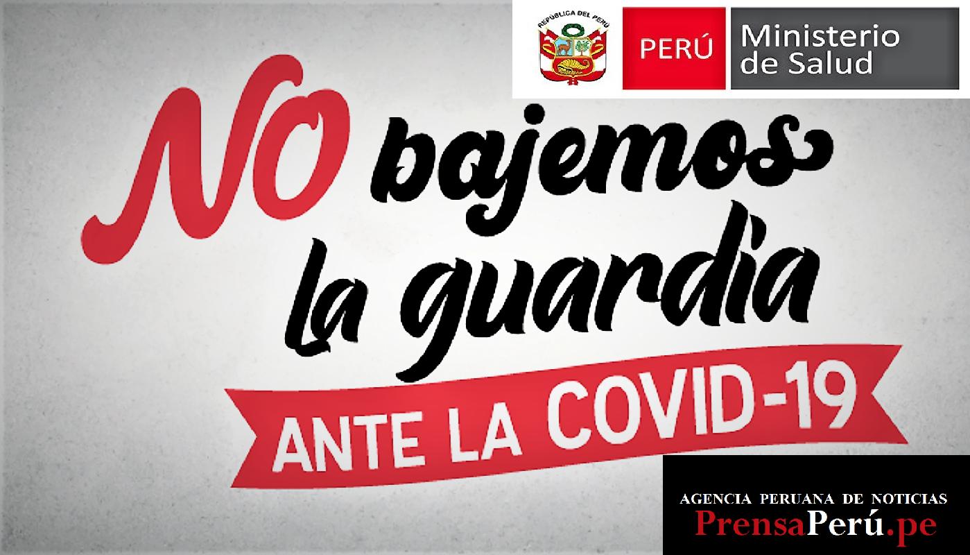 No Bajemos La Guardia, recuerda peruano, que todos juntos, podemos vencer a la pandemia de la Covid-19.