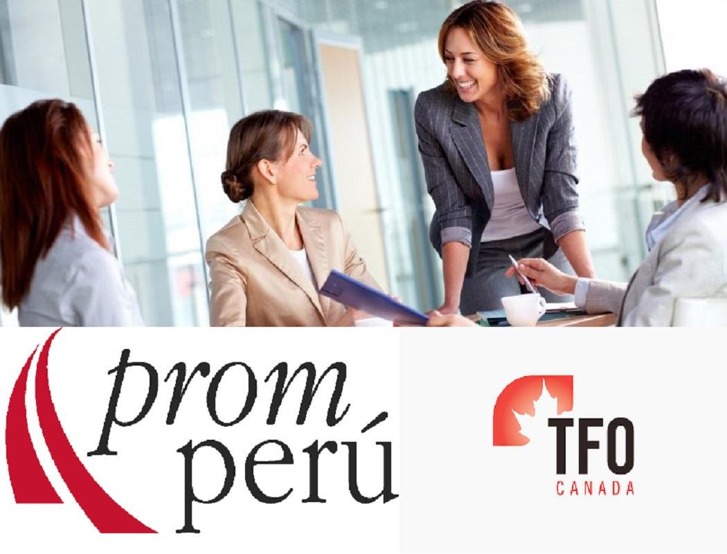 PROMPERÚ y TFO Canadá suscriben convenio de cooperación para el desarrollo exportador de PYMES lideradas por mujeres.