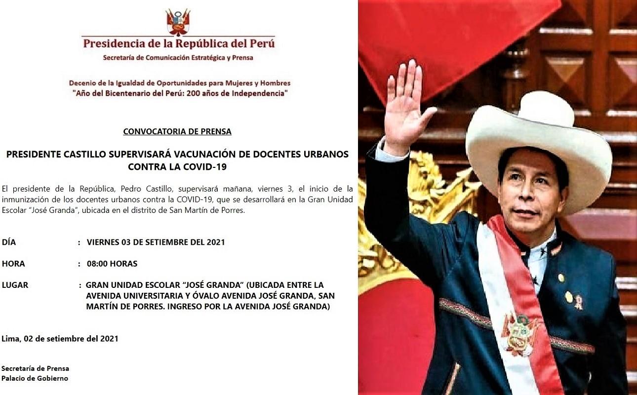 Jefe de Estado supervisa mañana en el distrito de San Martín de Porres, la vacunación a docente urbanos contra la Covid-19.